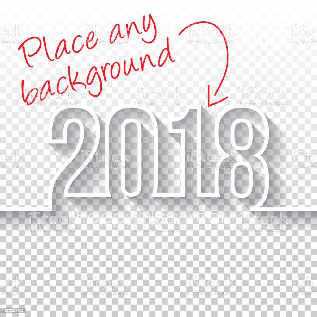 Happy new year 2018 Design - Blank Backgroung vector art illustration