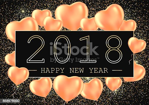 1035636416 istock photo Happy New Year 2018 greeting card or poster template, flyer or invitation design. Vector illustration. Golden glitter and heart balloons. 858978930