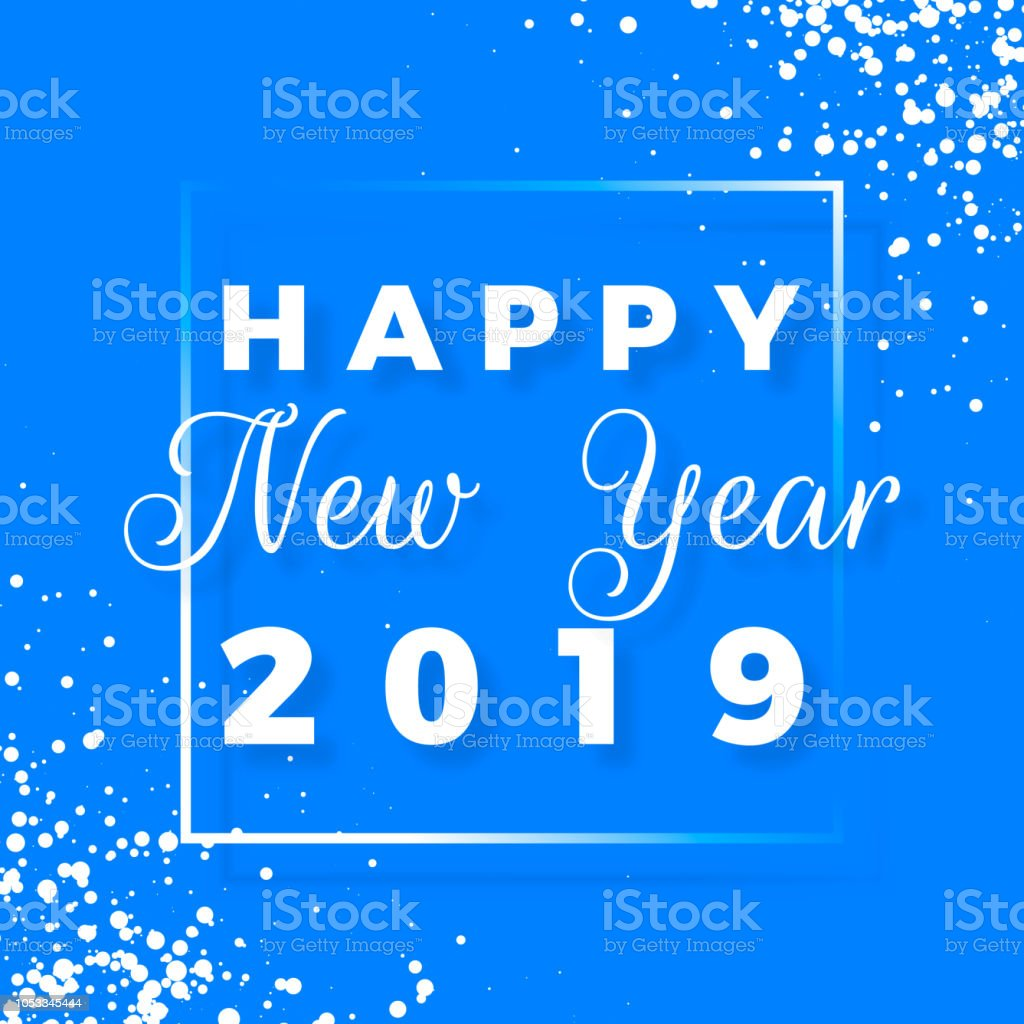 happy new year 2019 greeting card on blue background vector illustration royalty free