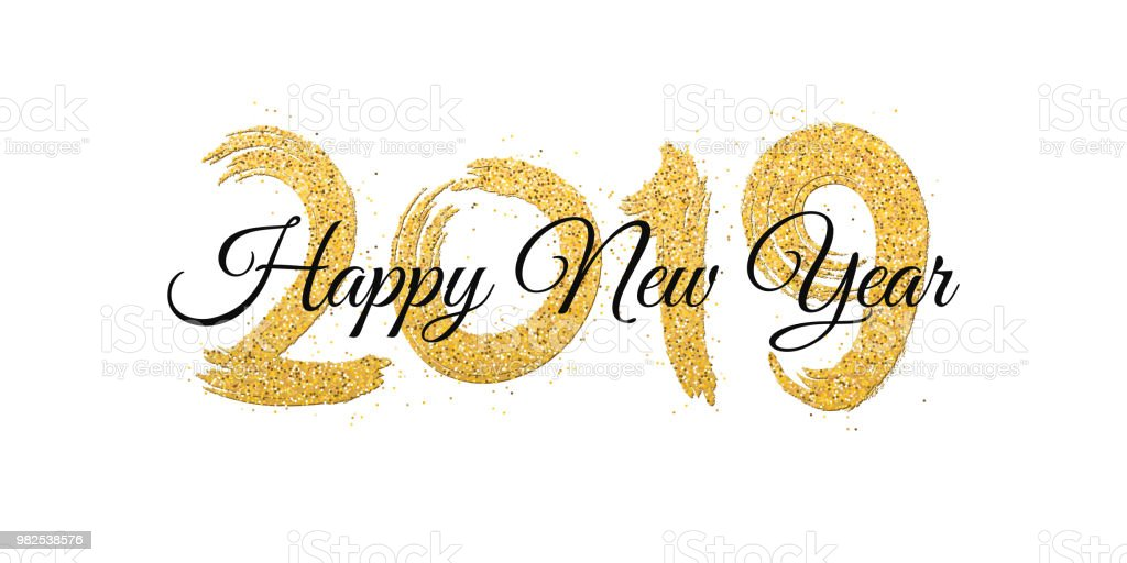 happy new year 2019 numbers of golden glitters with black text on a white background