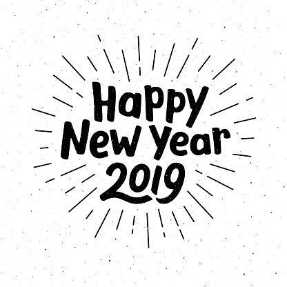 Happy New Year 2019 typography for vintage greeting card. Hand drawn lettering on subtle grunge background with burst. Vector illustration
