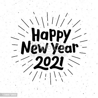 istock Happy New Year 2021 typography for vintage greeting card. Hand drawn lettering on subtle grunge background with burst. Vector illustration 1266679955