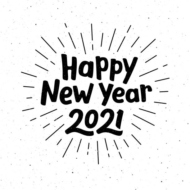 Happy New Year 2021 typography for vintage greeting card. Hand drawn lettering on subtle grunge background with burst. Vector illustration Happy New Year 2021 typography happy new year 2021 stock illustrations