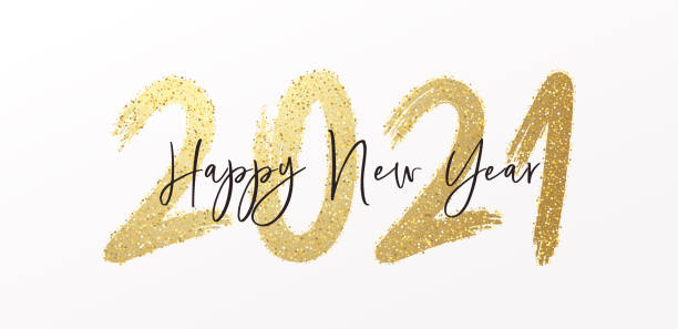 Happy New Year 2021 with calligraphic and brush painted with sparkles and glitter text effect. Vector illustration background for new year's eve and new year resolutions and happy wishes Vector eps10 new years day stock illustrations