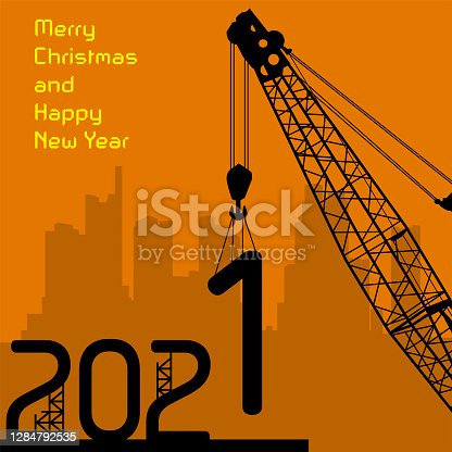 Happy New Year greeting card 2021 - crane at work, vector illustration