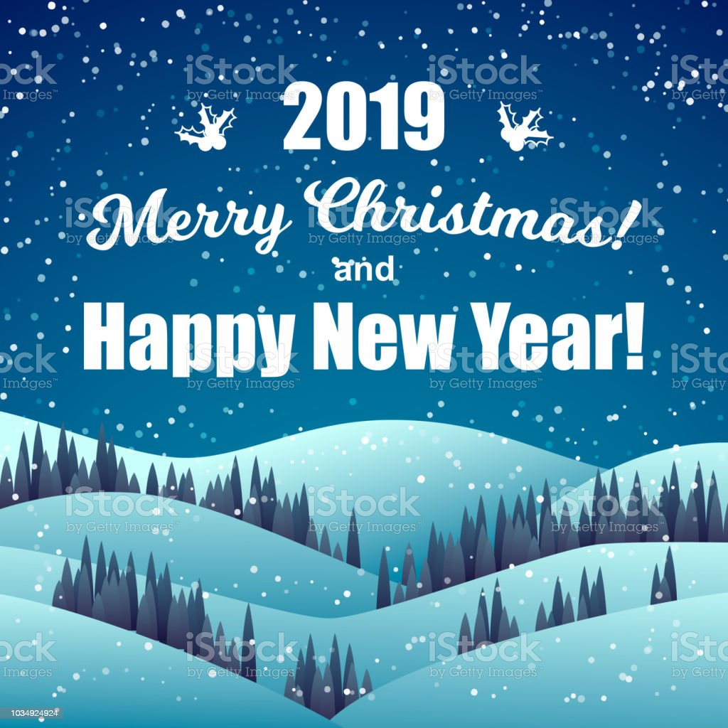 happy new year greeting card night winter landscape with 2019 merry christmas and happy new