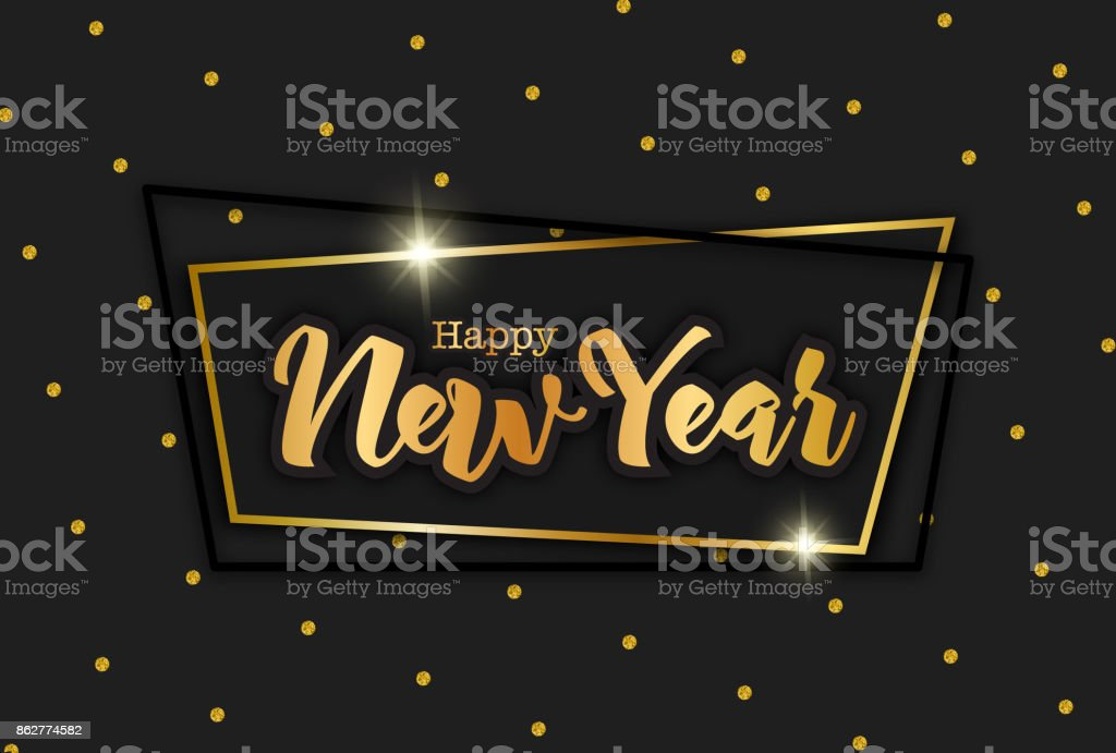 Happy New Year greeting card, vector illustration. Black elegant composition, hand drawn letters, geometric frame, gold glitter dots pattern and sparkles. vector art illustration