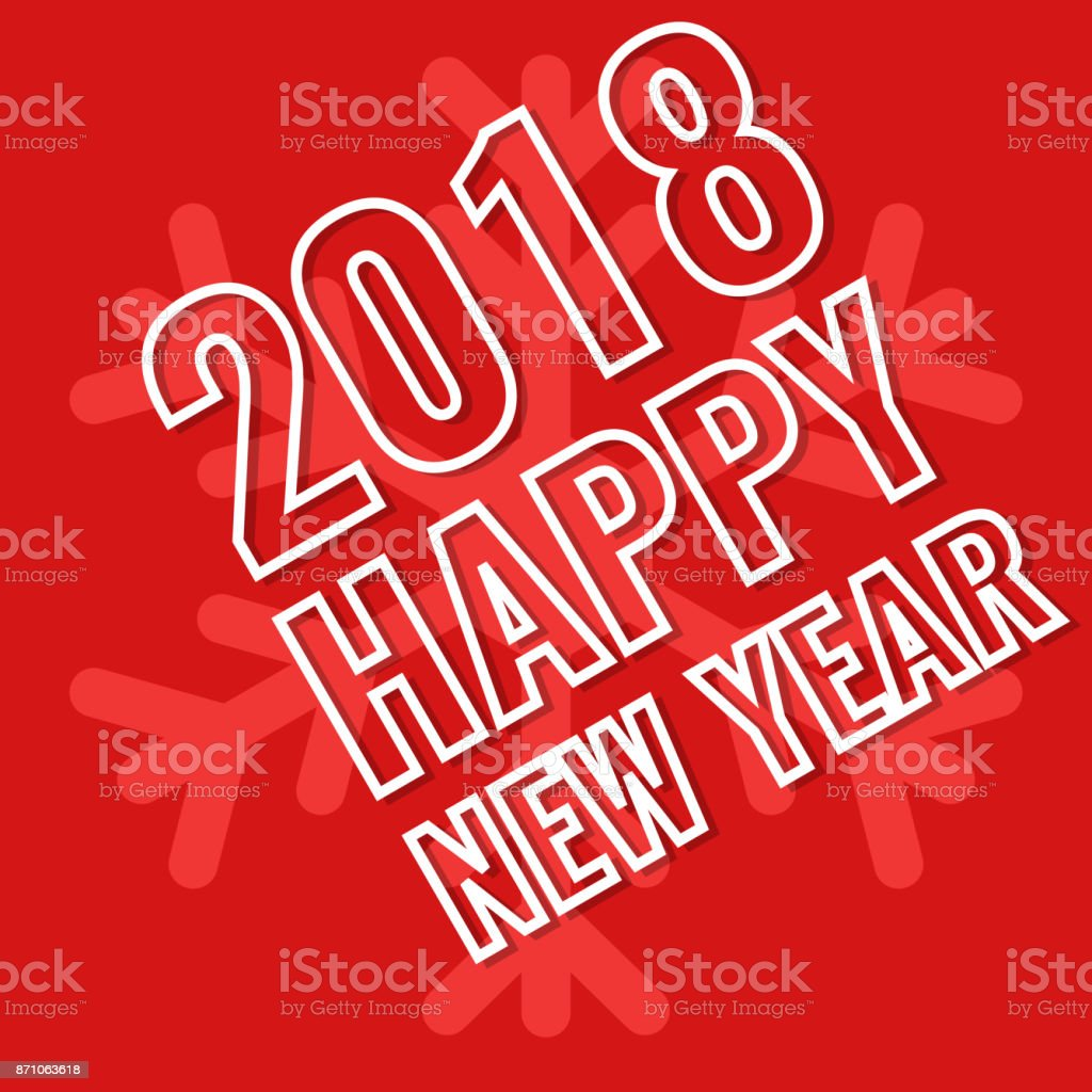 2018 Happy New Year, greeting card with snowflake background vector art illustration