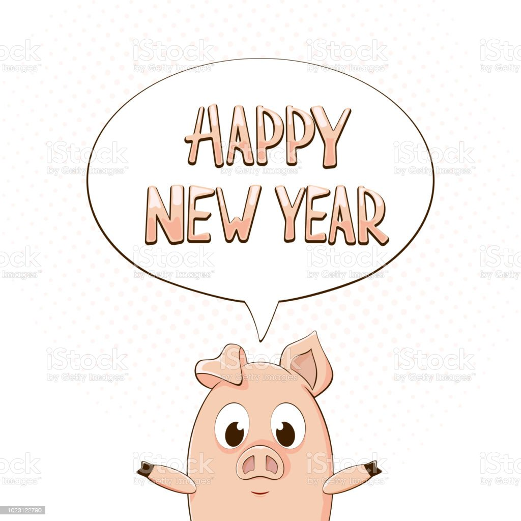 Happy New Year In Speech Bubble With Little Pig On White Background ...