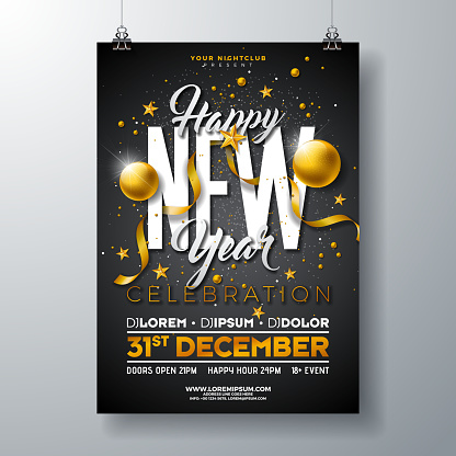 Happy New Year Party Celebration Poster Template Illustration with Gold Glass Ball and Typography Design on Black Background. Vector Holiday Premium Invitation Flyer or Promo Banner.