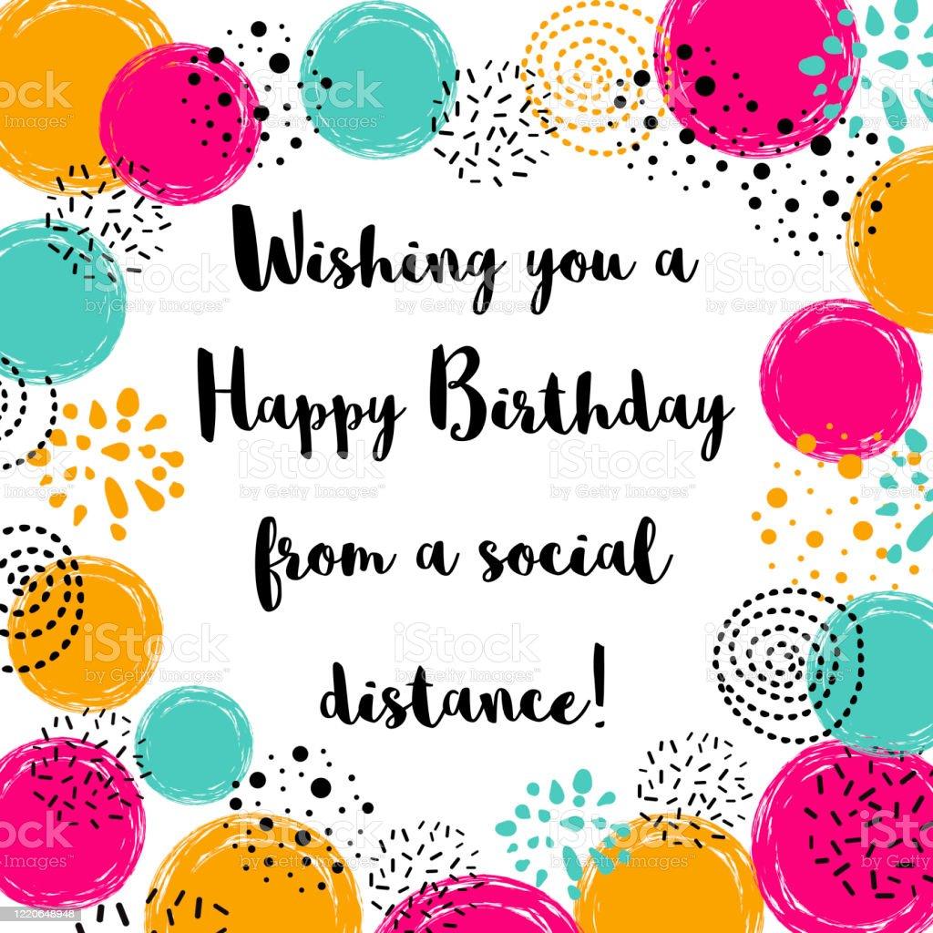Happy Quarantined Birthday Funny Quarantine Wishing With Bright Abstract Ball Birth Congratulation Birthday Card Stock Illustration Download Image Now Istock