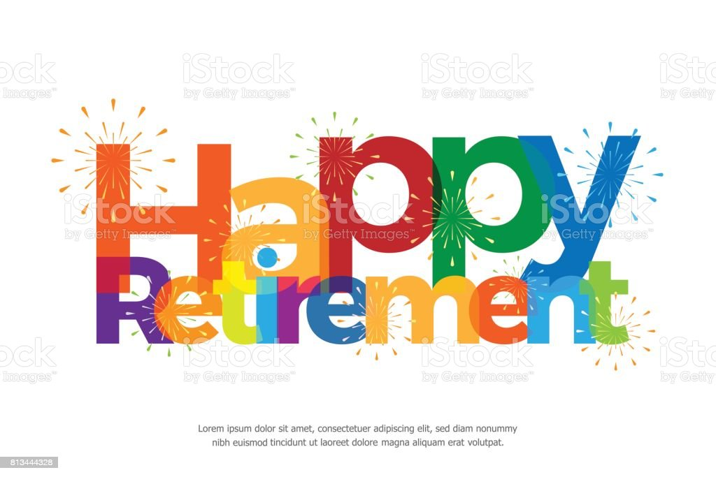 Happy retirement colorful with fireworks on white background vector art illustration