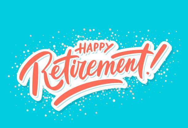 Happy retirement. Party invitation. Happy retirement. Party invitation. Hand lettering. Vector hand drawn illustration. happiness stock illustrations