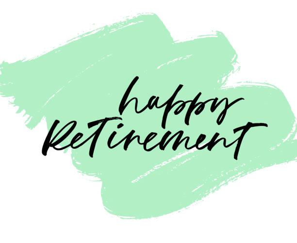 ilustrações, clipart, desenhos animados e ícones de frase de aposentadoria feliz em fundo de traçado de pincel grunge. caligrafia de escova moderna. - aposentadoria