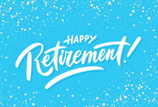 Happy Retirement. Vector handwritten lettering banner.