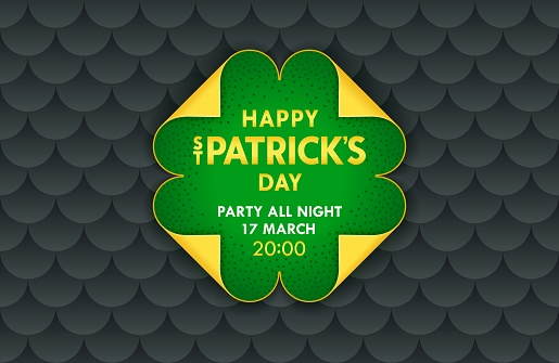 Happy Saint Patrick's Day banner template. Stylized clover from paper scrolls with folded four edges. Trendy vector design.