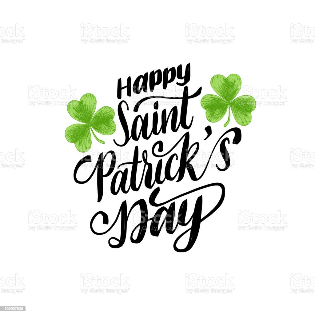 Happy Saint Patricks Day Handwritten Phrase Calligraphy With Clover