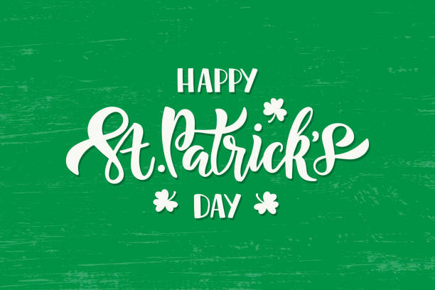 happy saint patrick's day lettering - st patricks day stock illustrations