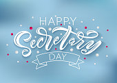 Happy Secretary Day hand lettering vector illustration. 24 April 2019. Administrative Professionals Day