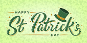 Happy St. Patrick's Day lettering poster with Leprechaun`s green hat and stars on light green clover background. For greeting cart, poster, banner, flyer, web pages, social media. Vector illustration