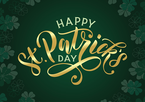 Happy St. Patricks day banner with golden text lettering and clover leaves background.