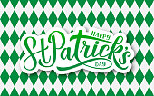 Happy St. Patrick's day calligraphy hand lettering on argyle pattern. Green white checkered background.  Saint Patricks day greeting card. Vector template for party invitation, banner, poster, flyer.