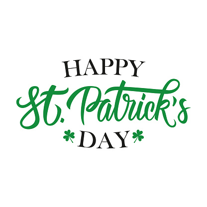 Happy St. Patrick's Day handwritten lettering. Template for greeting cards and invitations.