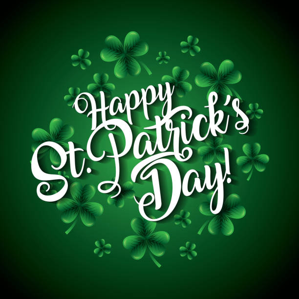 happy st patricks day lettering and clovers background vector art illustration