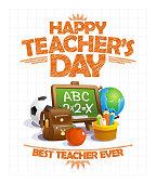 Happy teacher's day vector poster design, best teacher ever, school elements set