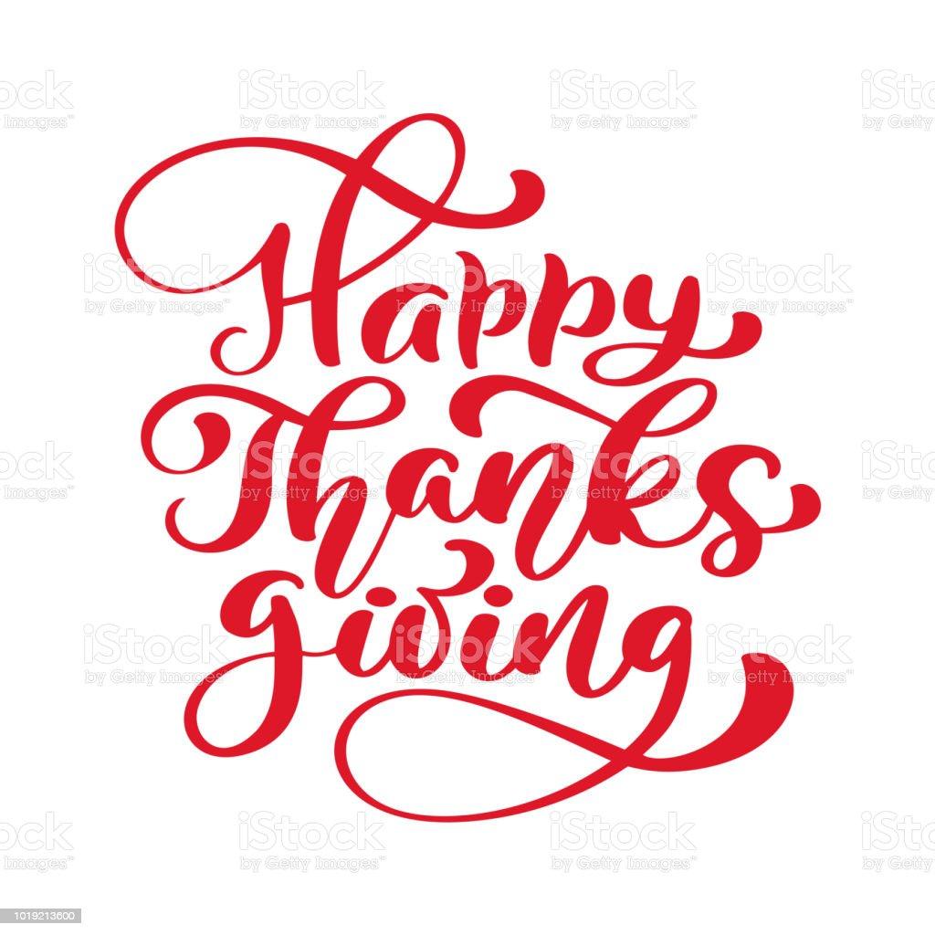 Happy Thanksgiving Kalligraphie Text Vektor Dargestellt Typografie ...