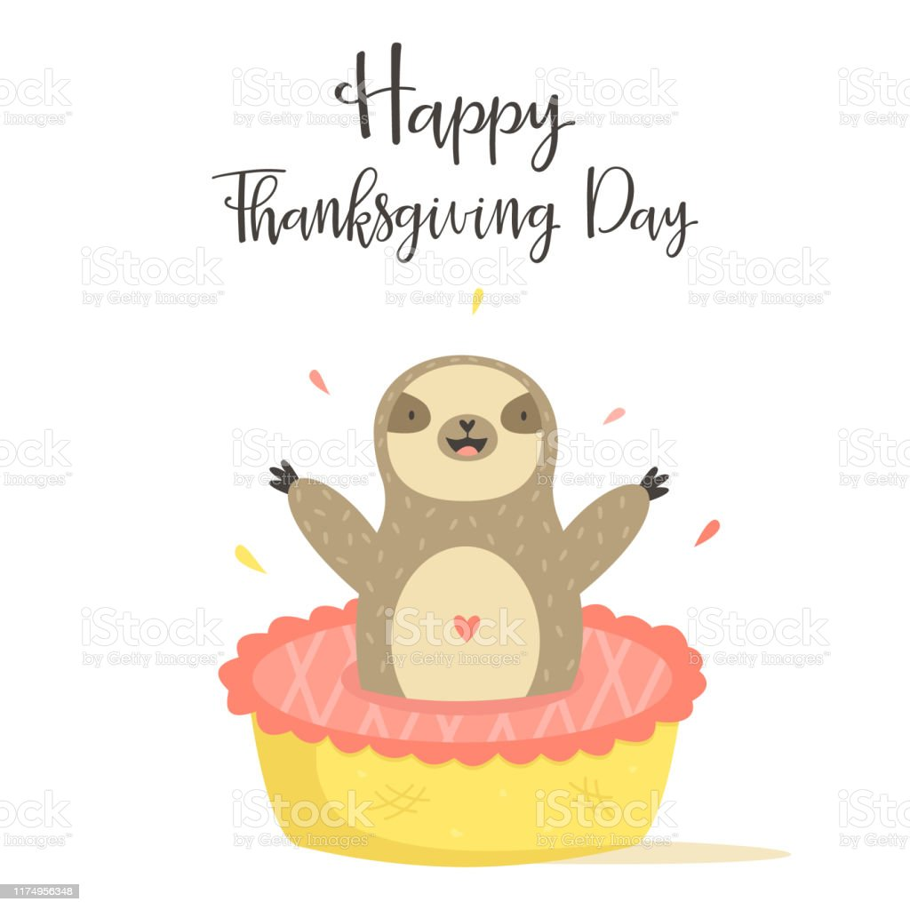 Happy Thanksgiving Day Card With Cute Sloth Jumping From Cake Festive Greeting Card Stock Illustration Download Image Now Istock