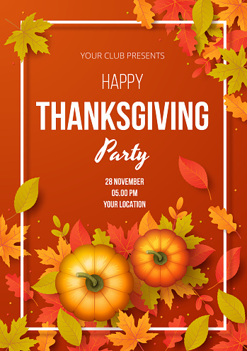 Happy thanksgiving day party poster template with autumn leaves and pumpkins. Vector illustration