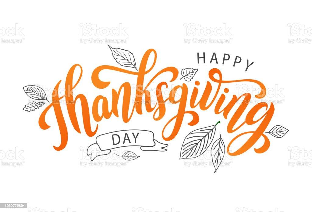 Happy thanksgiving. Hand drawn text Lettering card. Vector illustration. vector art illustration