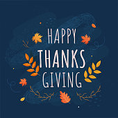 Happy Thanksgiving Text with Autumn Leaves and Noise Brush Effect on Blue Background.