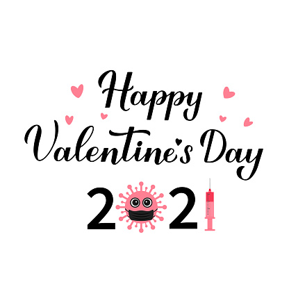 Happy Valentine's Day 2021 calligraphy lettering with cute cartoon virus wearing mask and vaccine. Funny Valentines card. Vector template for postcard, flyer, banner, sticker, t shirt, etc