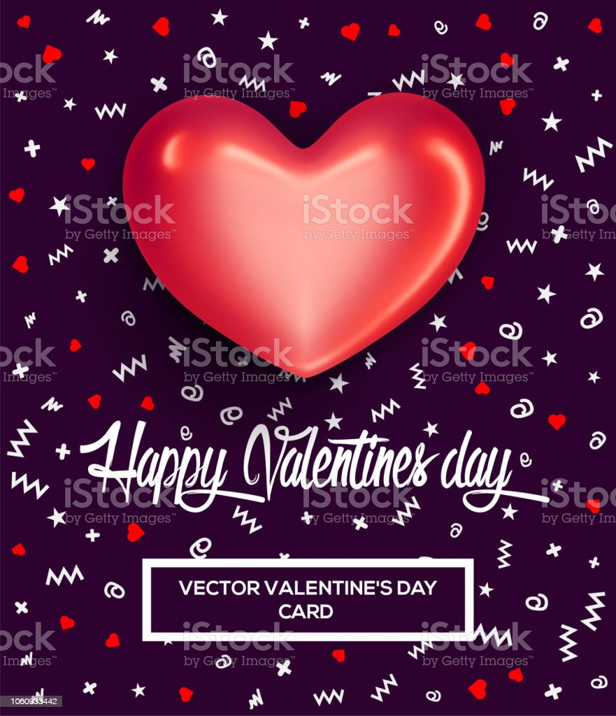 Happy Valentines Day Greeting Card Or Poster With Glossy Red Heart