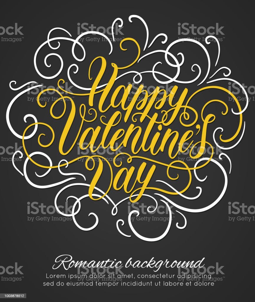 Happy Valentines Day Hand Lettering Romantic Background Can Be Used