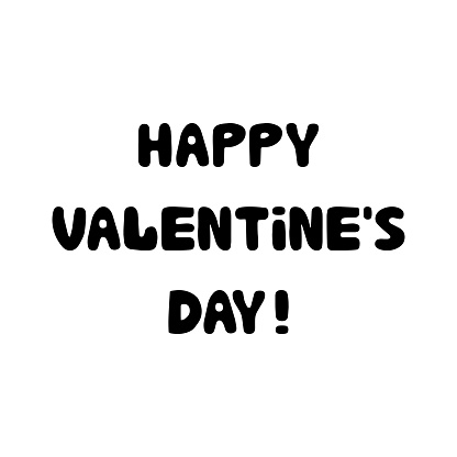 Happy valentines day. Handwritten lettering isolated on white background.