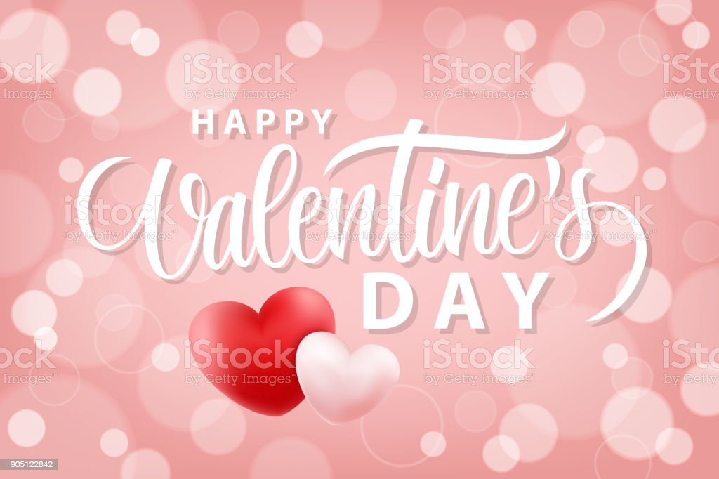 Happy Valentines Day Romantic Background With Hand Drawn Lettering ...