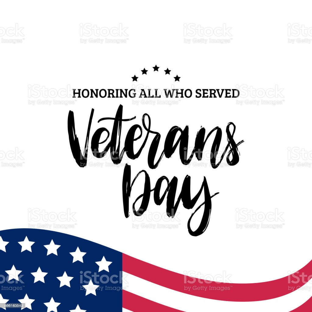 Happy Veterans Day lettering with USA flag illustration. November 11 holiday background. Greeting card in vector. vector art illustration