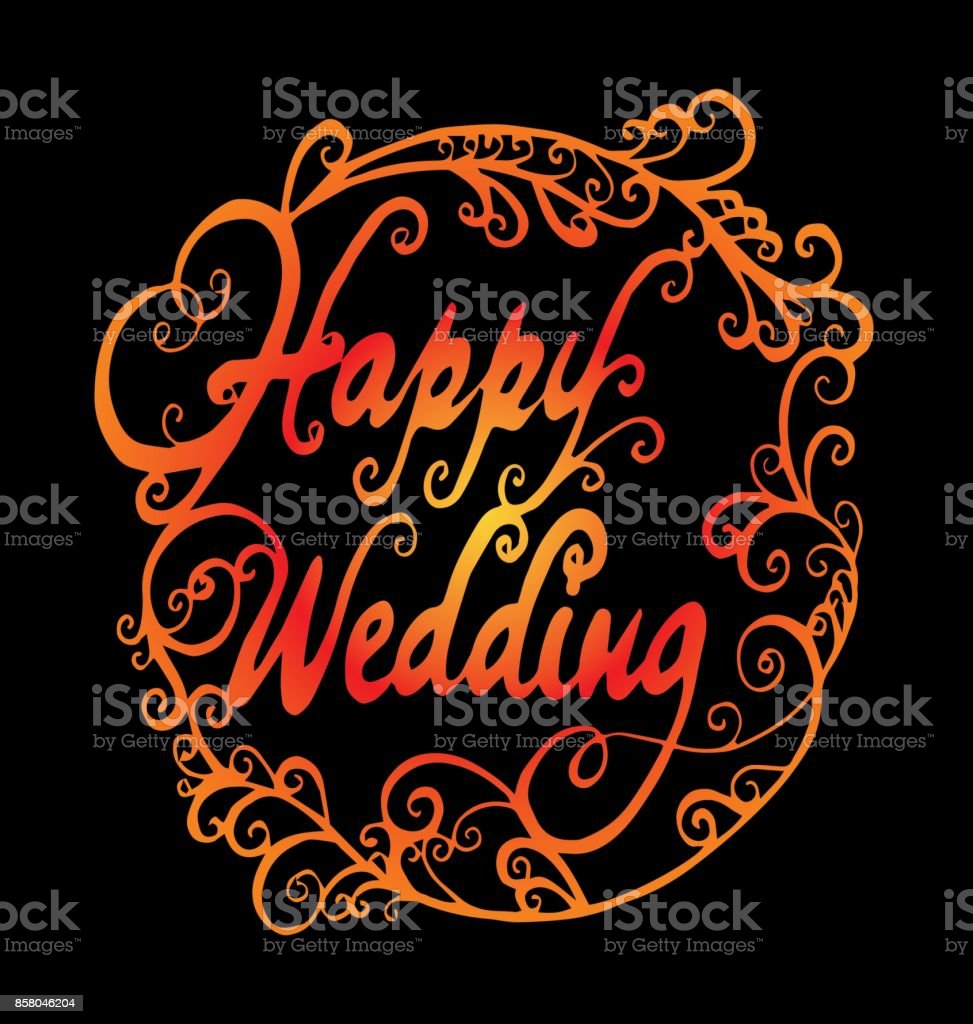 Happy Wedding Hand Lettering Text Calligraphy Inscription For ...