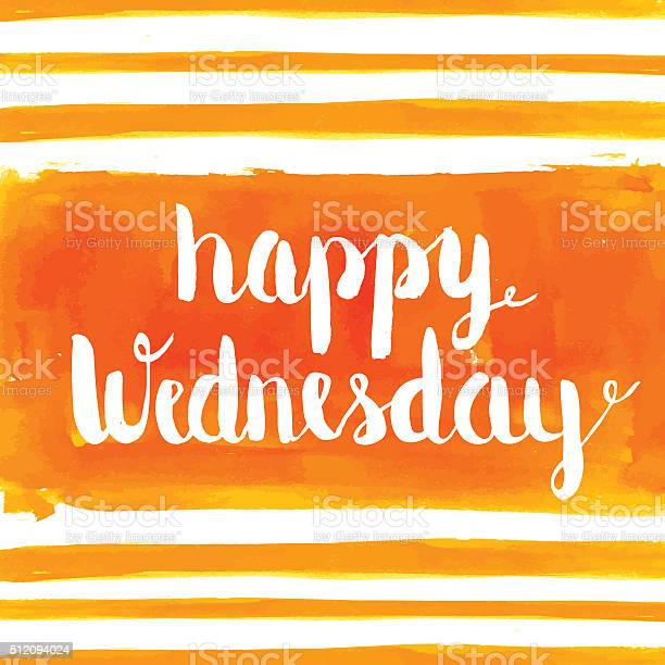 Happy Wednesday hand paint watercolor background. Vector greeting card.