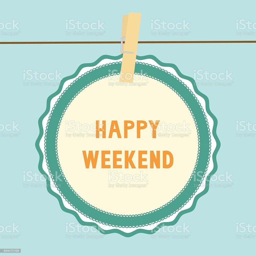 Happy weekend note1 vector art illustration