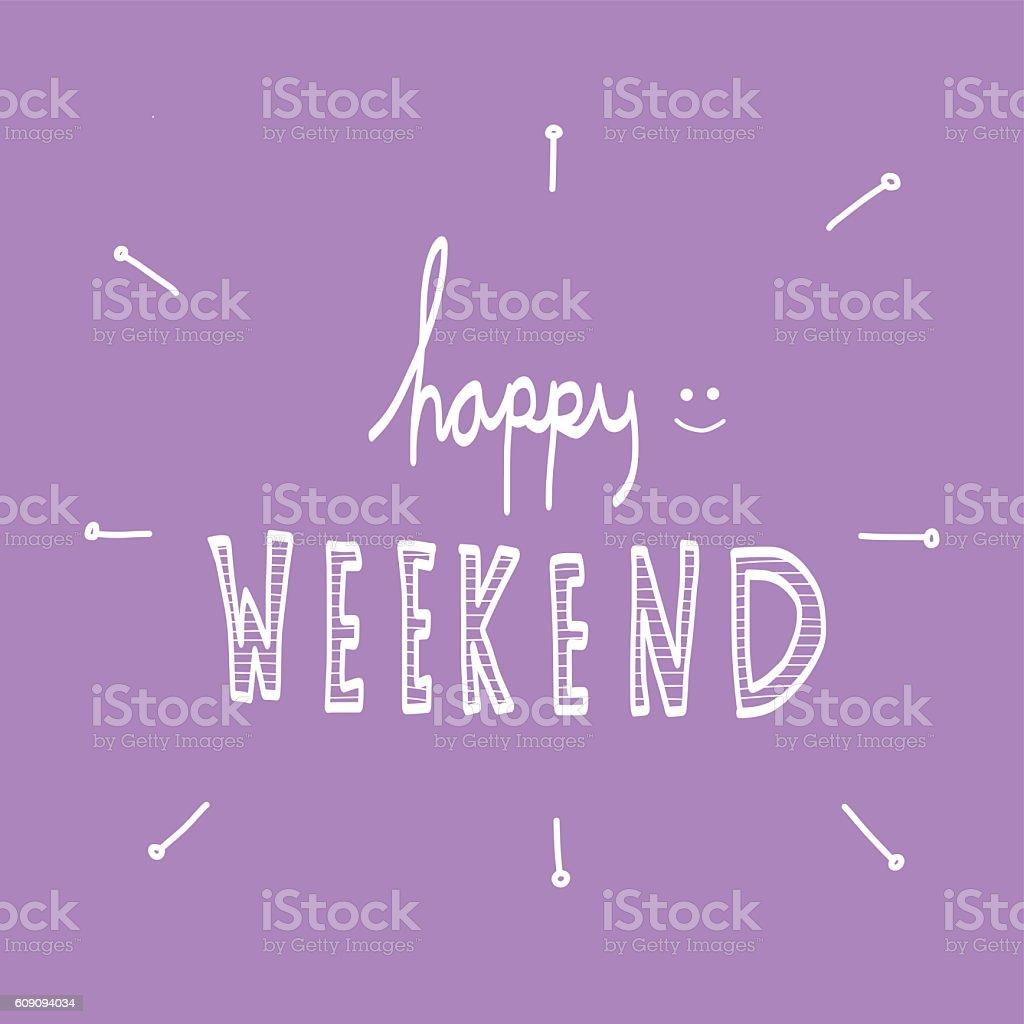 happy weekend word illustration on purple backgroundhappy weekend