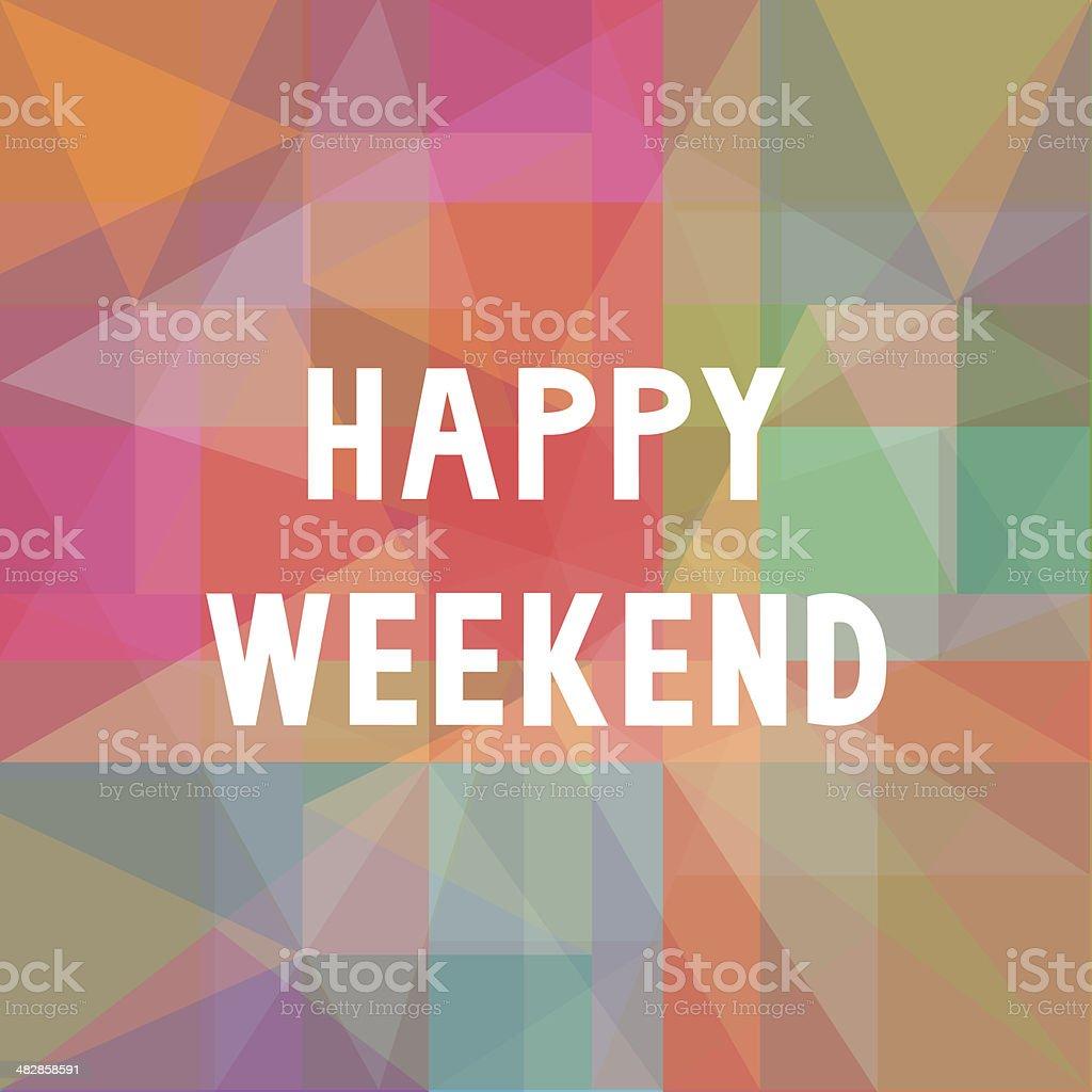 Happy weekend2 vector art illustration