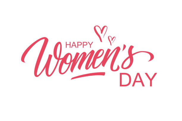 happy women's day greeting card template with hand lettering text design. creative typography for holiday greetings. - international womens day stock illustrations, clip art, cartoons, & icons