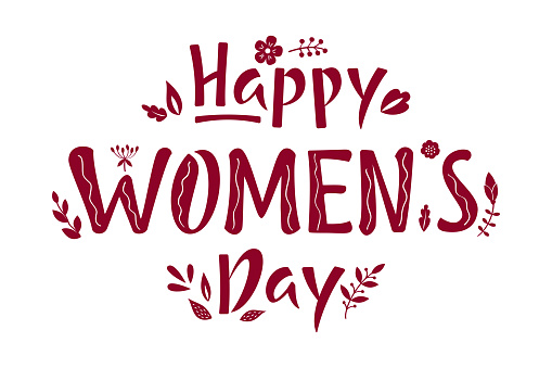 Happy Women's Day red lettering sign with flowers and leaves