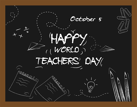 Happy World Teachers Day, 4 October, poster with doodle art on chalkboard, banner vector illustration