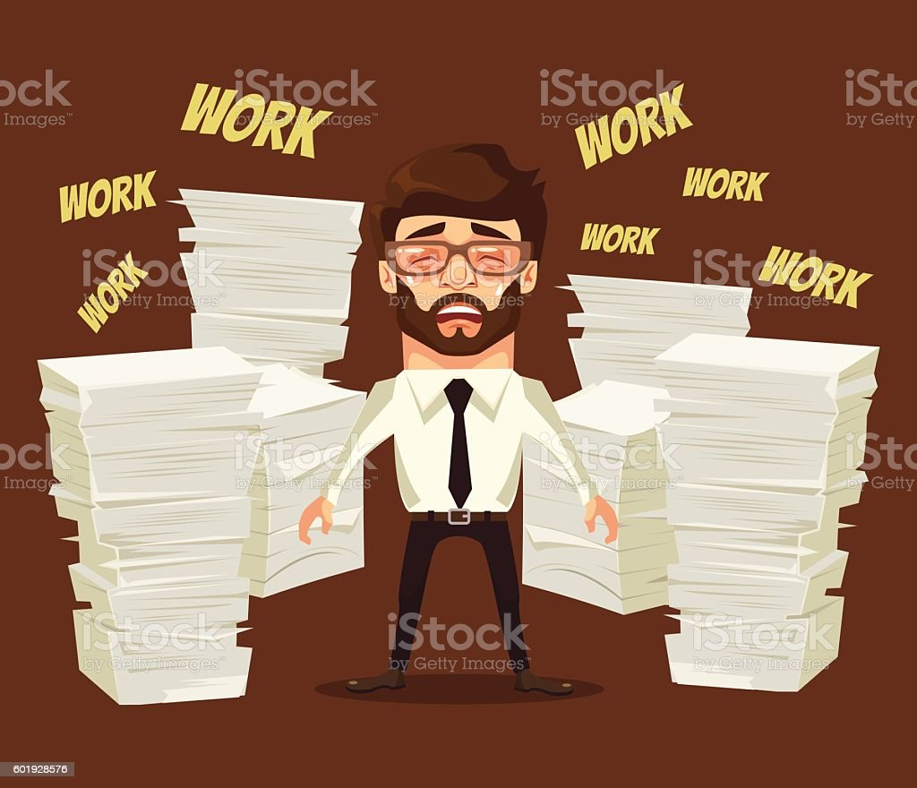 Hard work. Busy man character cry and scream vector art illustration
