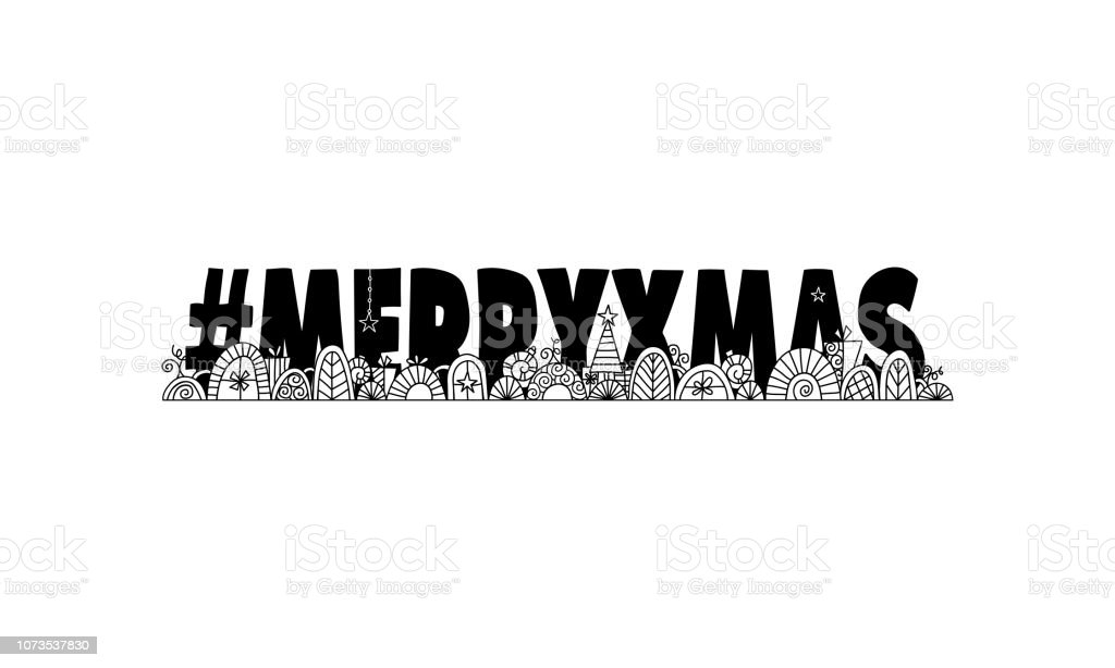 Hashtag Merry Xmas Black and White Hand Drawn Vector Doodle vector art illustration